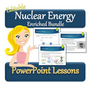 Nuclear Energy Enriched Bundle - A Full Unit for Physics or Chemistry!