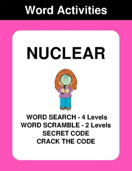 Nuclear - Word Search, Word Scramble,  Secret Code,  Crack the Code
