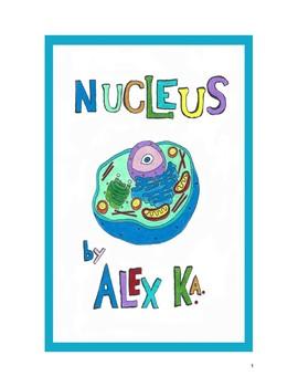 Nucleus, A Cellular Biology Adventure Tale