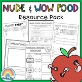 Nude Food Resource / WOW Food  {Grades 1 - 4}