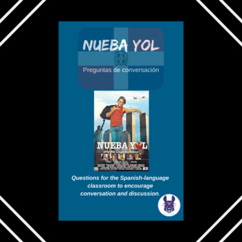 Nueba Yol Film Discussion Questions - Spanish