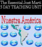 Nuestra América José Martí 3 Day Essentials Unit Google Slides AP Spanish Lit