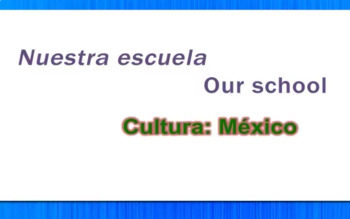 Nuestra Escuela - Our School - Mexican History Video Tutorial