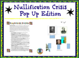 Nullification Crisis Pop Up Edition