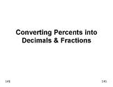 Num & Ops 17: Converting Convert Percents into Decimals & Fractions