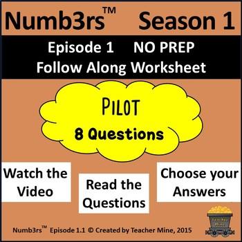 Numb3rs™  Season 1 Episode 1 Pilot Follow-Along Worksheet