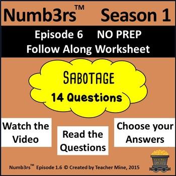 Numb3rs™  Season 1 Episode 6 Sabotage Follow-Along Worksheet