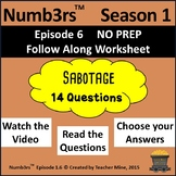Numb3rs™  Season 1 Episode 6 Sabotage Follow-Along Worksheet