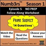 Numb3rs™  Season 1 Episode 5 Prime Suspect Follow-Along Worksheet