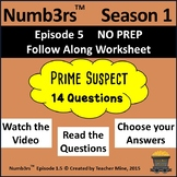 Numb3rs™  Season 1 Episode 5 Prime Suspect Follow-Along Worksheet