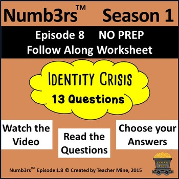 Numb3rs™  Season 1 Episode 8 Identity Crisis Follow-Along Worksheet