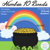 Number 10 Bonds Worksheets: Addition Rainbow and More (St. Patrick's Day Theme)