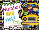 Number 18 Field Trip!
