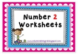 Number 2 worksheets