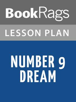 Number 9 Dream Lesson Plans