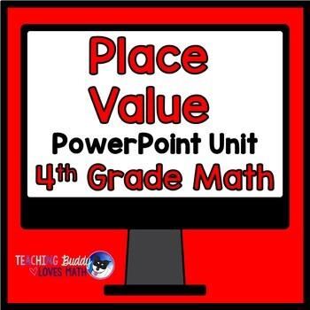 Place Value Math Unit 4th Grade Common Core