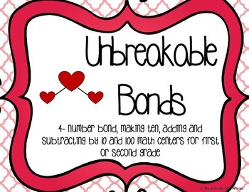 Number Bond Activities: Unbreakable Bonds Math Centers