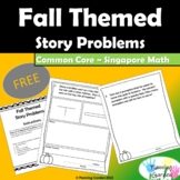 Common Core ~ Singapore Math Story Problems - October & November