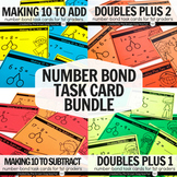 Number Bond Task Card Bundle: Make 10 to Add/Subtract, Doubles Plus 1 & 2