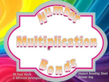Multiplication Task Cards - Number Bonds