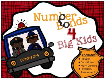 """Addition Centers """"Number Bonds for Big Kids"""""""