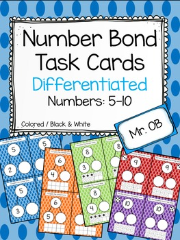 Number Bonds 5-10 Task Cards - Differentiated 3 Levels