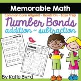 Number Bonds ~ Addition ~ Subtraction  Memorable Math (EASY PREP)