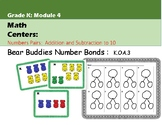 Number Bonds Center:  Bear Buddies:  Kindergarten Module 4:  K.OA.3