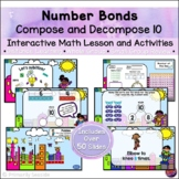 Number Bonds Compose & Decompose 10*INTERACTIVE PowerPoint Math Lessons*DIGITAL*