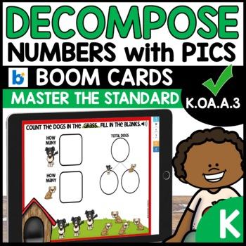Number Bonds | Decompose Numbers  | K.OA.A.3 | BOOM CARDS