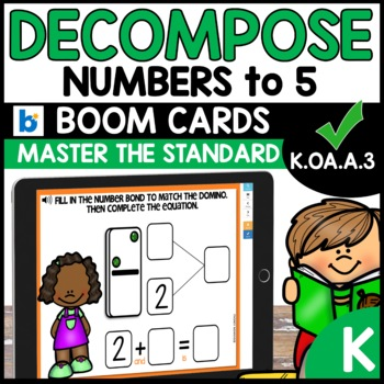 Number Bonds | Decompose Numbers up to 5  | K.OA.A.3 | BOOM CARDS