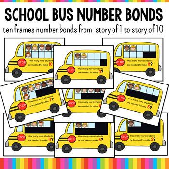 Ten Frames and Number Bonds Work: School Bus Theme