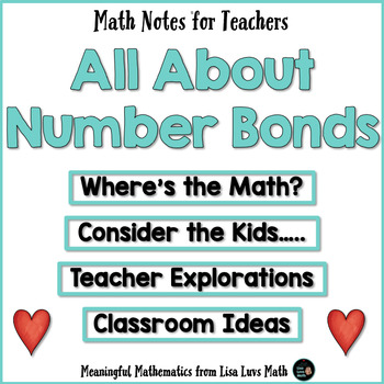 Freebie! Number Bonds Make Math Meaningful - Math Notes for Teachers