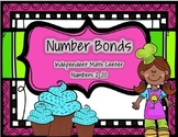 Number Sense Math Center - Number Bonds Math Center- Cupcake Theme