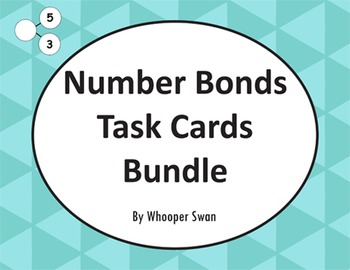 Number Bonds Task Cards Bundle