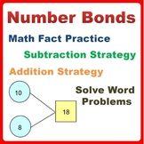 Number Bonds Bundle Math fact Practice, Problem Solving, Add/Subtract Strategies