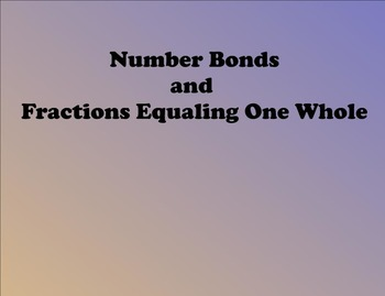 Number Bonds and Fractions - CCLS