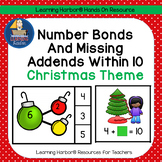 Number Bonds and Missing Addends within 10 Christmas Theme