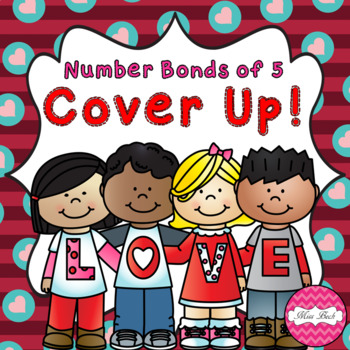 Number Bonds of 5 Cover Up! Valentine Theme