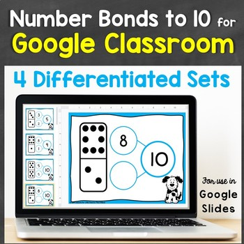 Number Bonds to 10 for Google Classroom, Google Slides (Differentiated Practice)
