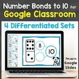 Number Bonds to 10 for Google Classroom, Google Slides Distance Learning