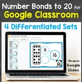 Number Bonds to 20 for Google Classroom, Google Slides (Differentiated)