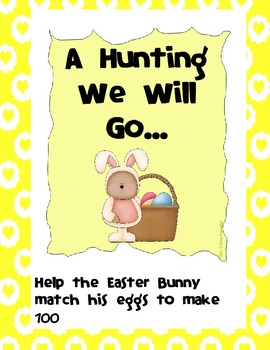 Number Bonds to One Hundred - A Hunting We Will Go -