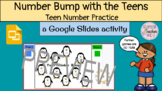 Number Bump -- Teen Number Practice with Google Slides