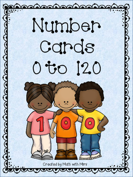 Number Cards 0-120 Math Centers compare numbers order numbers games activities