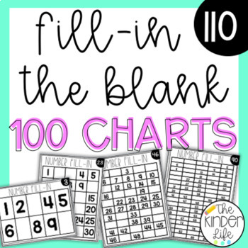 Number Chart Fill-in the Blanks: 110 Differentiated Charts From 1-100