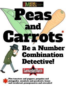 Number Combination Detective: Peas & Carrots, Tomatoes & Peppers (and more!)