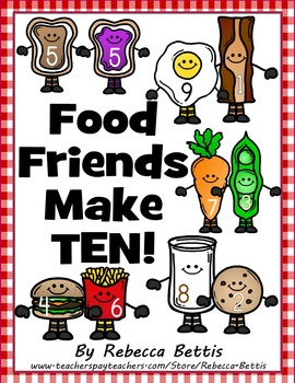 Number Combinations of Ten - Food Friends Make Ten!