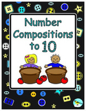 Number Composition: Composing and Decomposing Numbers 3-10