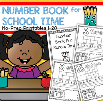 Number Counting Book for SCHOOL TIME 1-20 No-Prep Printables